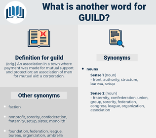 guild, synonym guild, another word for guild, words like guild, thesaurus guild
