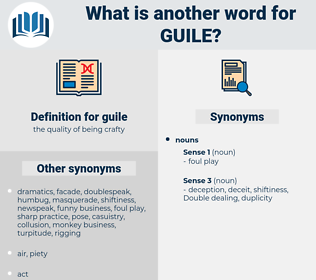 guile, synonym guile, another word for guile, words like guile, thesaurus guile
