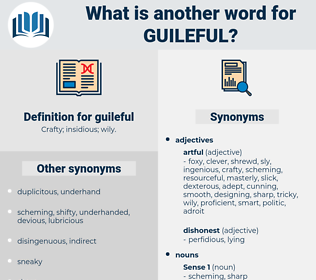 guileful, synonym guileful, another word for guileful, words like guileful, thesaurus guileful