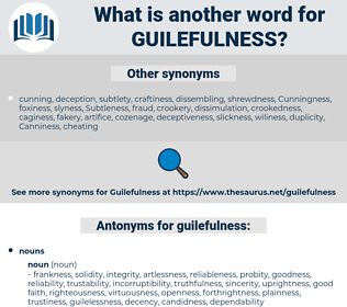guilefulness, synonym guilefulness, another word for guilefulness, words like guilefulness, thesaurus guilefulness