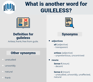 guileless, synonym guileless, another word for guileless, words like guileless, thesaurus guileless