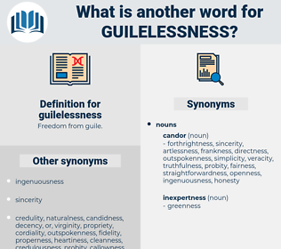 guilelessness, synonym guilelessness, another word for guilelessness, words like guilelessness, thesaurus guilelessness