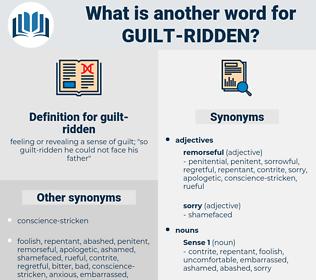 guilt-ridden, synonym guilt-ridden, another word for guilt-ridden, words like guilt-ridden, thesaurus guilt-ridden