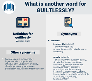 guiltlessly, synonym guiltlessly, another word for guiltlessly, words like guiltlessly, thesaurus guiltlessly