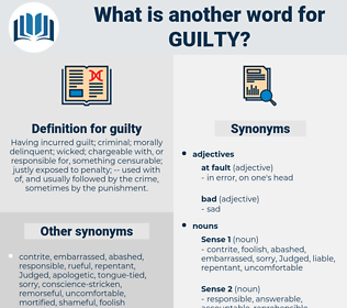 guilty, synonym guilty, another word for guilty, words like guilty, thesaurus guilty
