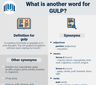 gulp, synonym gulp, another word for gulp, words like gulp, thesaurus gulp
