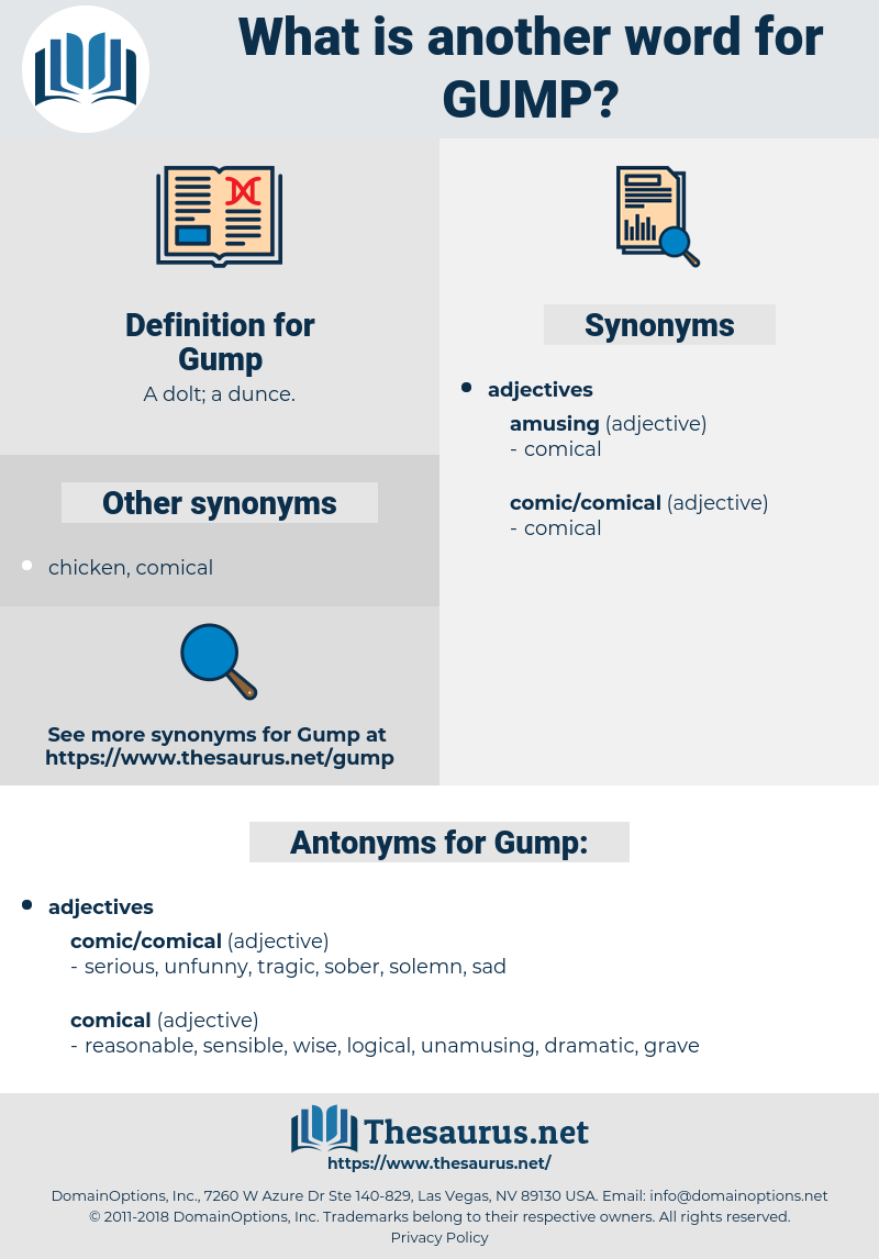 Gump, synonym Gump, another word for Gump, words like Gump, thesaurus Gump