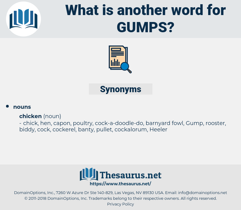 GUMPS, synonym GUMPS, another word for GUMPS, words like GUMPS, thesaurus GUMPS