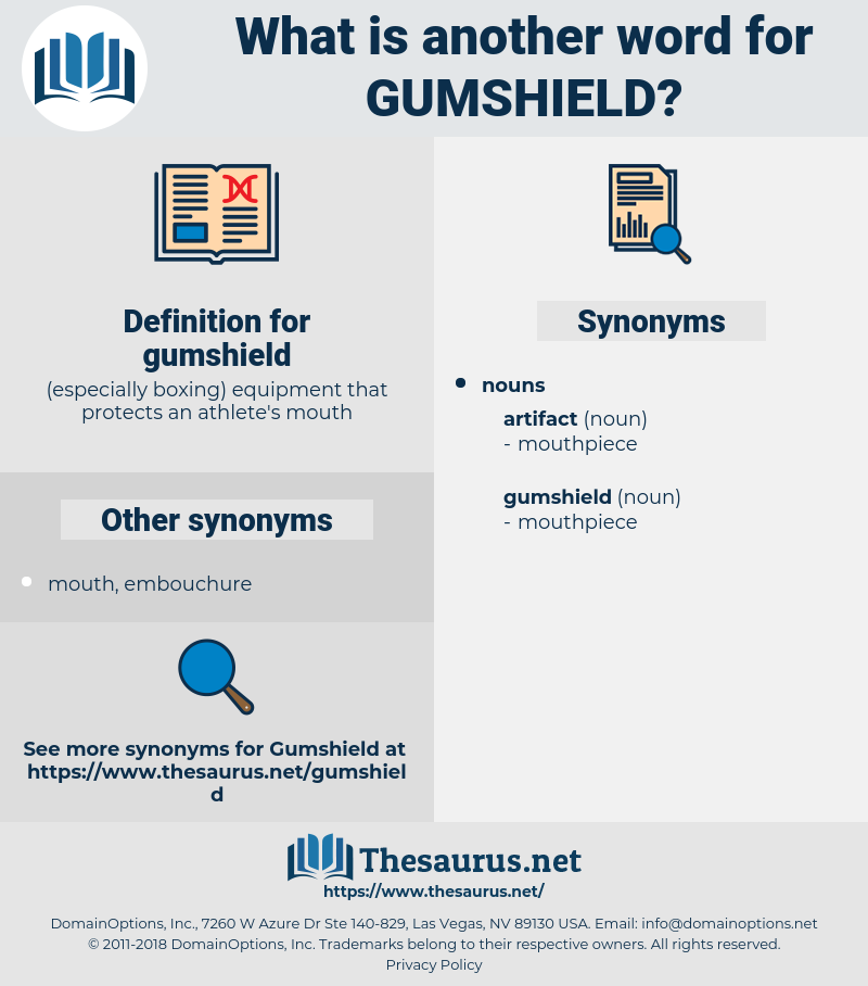 gumshield, synonym gumshield, another word for gumshield, words like gumshield, thesaurus gumshield