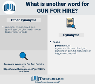 gun for hire, synonym gun for hire, another word for gun for hire, words like gun for hire, thesaurus gun for hire