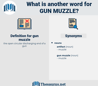 gun muzzle, synonym gun muzzle, another word for gun muzzle, words like gun muzzle, thesaurus gun muzzle