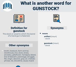 gunstock, synonym gunstock, another word for gunstock, words like gunstock, thesaurus gunstock