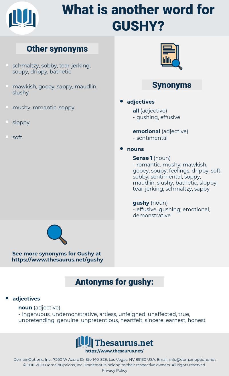 gushy, synonym gushy, another word for gushy, words like gushy, thesaurus gushy