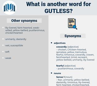 gutless, synonym gutless, another word for gutless, words like gutless, thesaurus gutless
