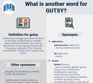gutsy, synonym gutsy, another word for gutsy, words like gutsy, thesaurus gutsy