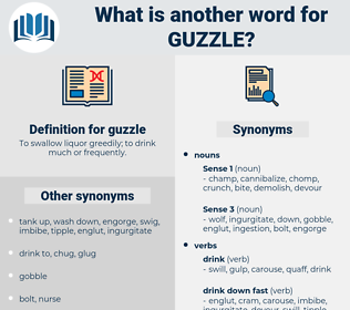guzzle, synonym guzzle, another word for guzzle, words like guzzle, thesaurus guzzle