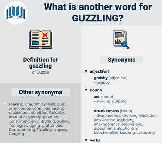 guzzling, synonym guzzling, another word for guzzling, words like guzzling, thesaurus guzzling