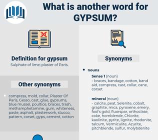 gypsum, synonym gypsum, another word for gypsum, words like gypsum, thesaurus gypsum