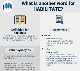 habilitate, synonym habilitate, another word for habilitate, words like habilitate, thesaurus habilitate