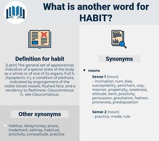 habit, synonym habit, another word for habit, words like habit, thesaurus habit