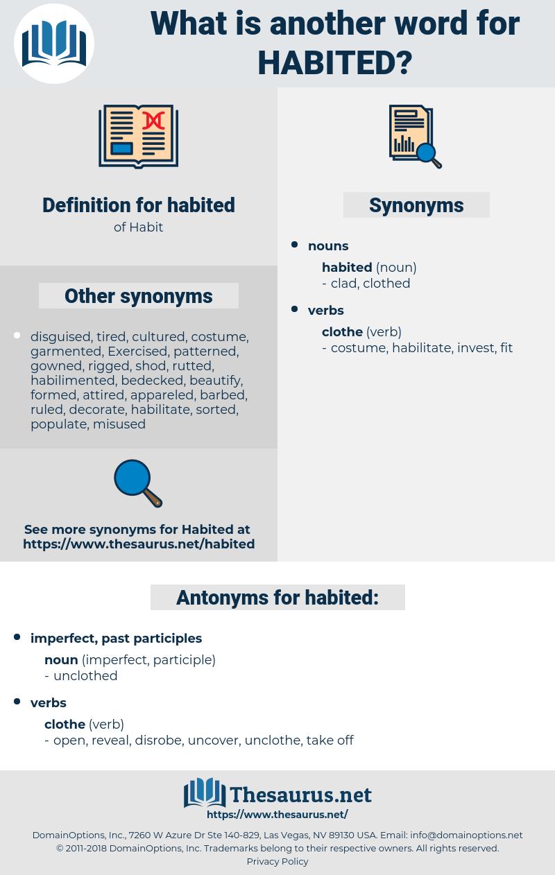 habited, synonym habited, another word for habited, words like habited, thesaurus habited