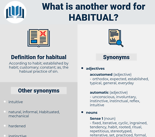 habitual, synonym habitual, another word for habitual, words like habitual, thesaurus habitual