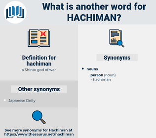 hachiman, synonym hachiman, another word for hachiman, words like hachiman, thesaurus hachiman