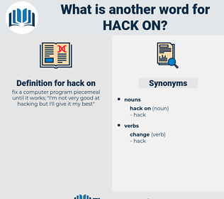 hack on, synonym hack on, another word for hack on, words like hack on, thesaurus hack on