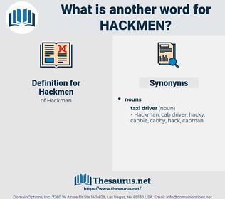 Hackmen, synonym Hackmen, another word for Hackmen, words like Hackmen, thesaurus Hackmen