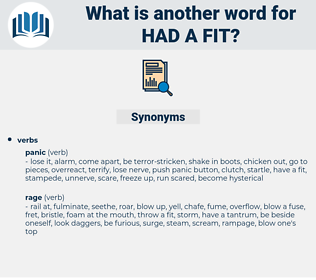had a fit, synonym had a fit, another word for had a fit, words like had a fit, thesaurus had a fit