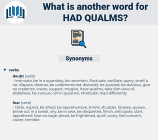 had qualms, synonym had qualms, another word for had qualms, words like had qualms, thesaurus had qualms