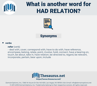 had relation, synonym had relation, another word for had relation, words like had relation, thesaurus had relation