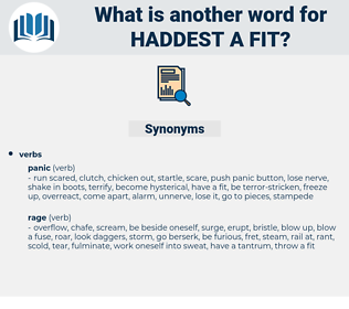 haddest a fit, synonym haddest a fit, another word for haddest a fit, words like haddest a fit, thesaurus haddest a fit