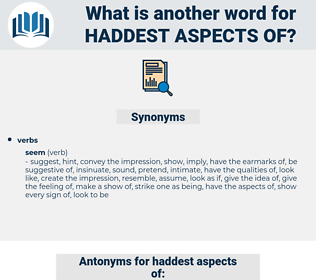 haddest aspects of, synonym haddest aspects of, another word for haddest aspects of, words like haddest aspects of, thesaurus haddest aspects of