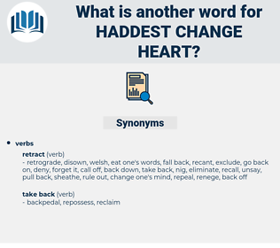 haddest change heart, synonym haddest change heart, another word for haddest change heart, words like haddest change heart, thesaurus haddest change heart