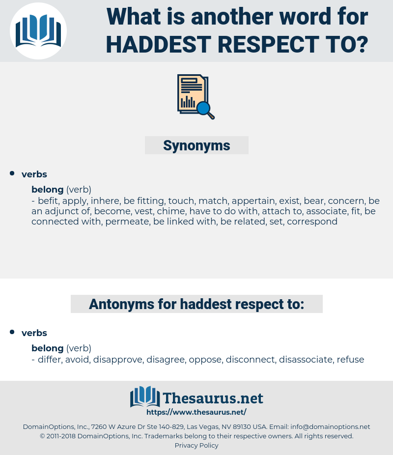 haddest respect to, synonym haddest respect to, another word for haddest respect to, words like haddest respect to, thesaurus haddest respect to