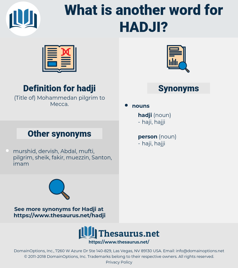 hadji, synonym hadji, another word for hadji, words like hadji, thesaurus hadji