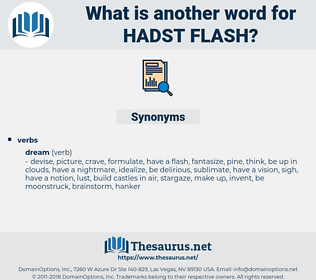 hadst flash, synonym hadst flash, another word for hadst flash, words like hadst flash, thesaurus hadst flash