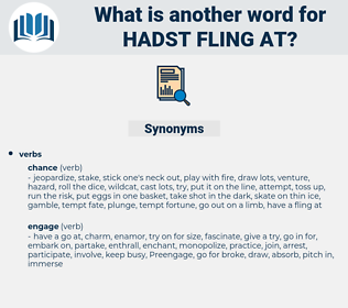 hadst fling at, synonym hadst fling at, another word for hadst fling at, words like hadst fling at, thesaurus hadst fling at