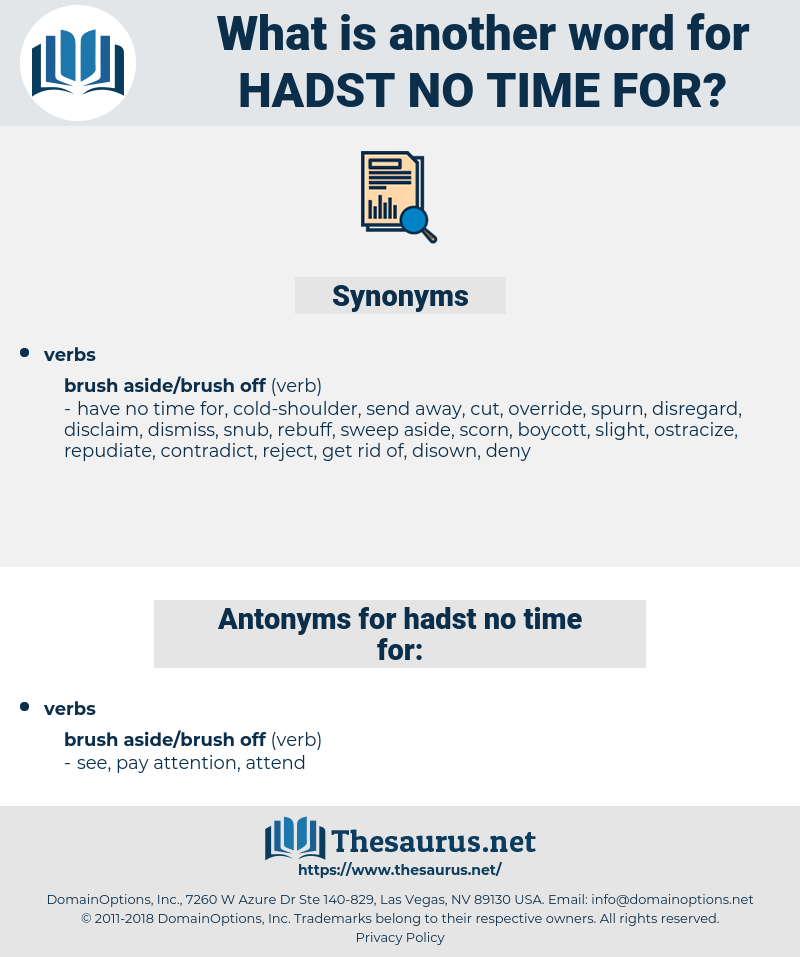 hadst no time for, synonym hadst no time for, another word for hadst no time for, words like hadst no time for, thesaurus hadst no time for