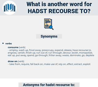hadst recourse to, synonym hadst recourse to, another word for hadst recourse to, words like hadst recourse to, thesaurus hadst recourse to
