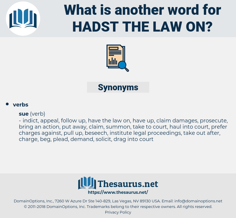 hadst the law on, synonym hadst the law on, another word for hadst the law on, words like hadst the law on, thesaurus hadst the law on
