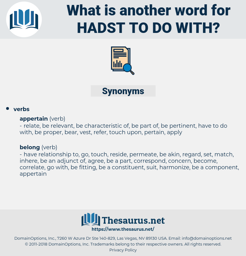 hadst to do with, synonym hadst to do with, another word for hadst to do with, words like hadst to do with, thesaurus hadst to do with