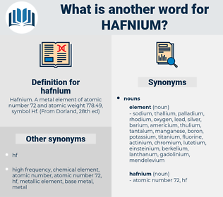 hafnium, synonym hafnium, another word for hafnium, words like hafnium, thesaurus hafnium