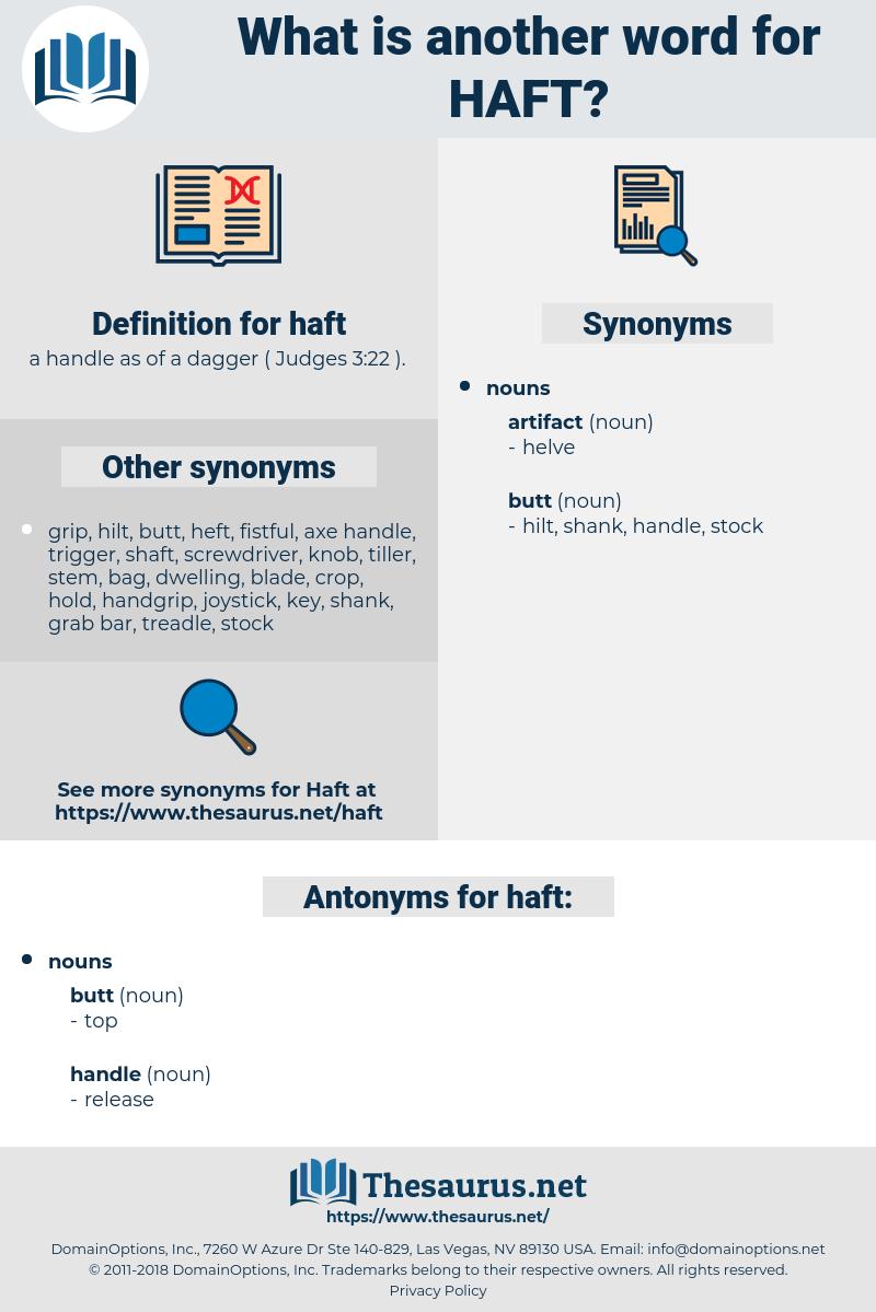 haft, synonym haft, another word for haft, words like haft, thesaurus haft