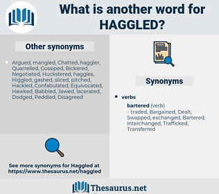 Haggled, synonym Haggled, another word for Haggled, words like Haggled, thesaurus Haggled