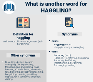 haggling, synonym haggling, another word for haggling, words like haggling, thesaurus haggling