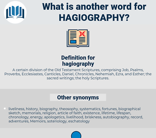 hagiography, synonym hagiography, another word for hagiography, words like hagiography, thesaurus hagiography
