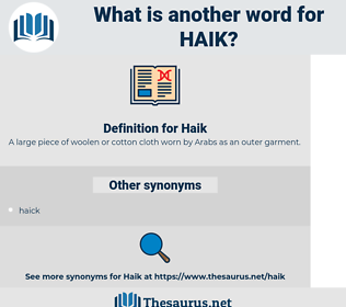 Haik, synonym Haik, another word for Haik, words like Haik, thesaurus Haik