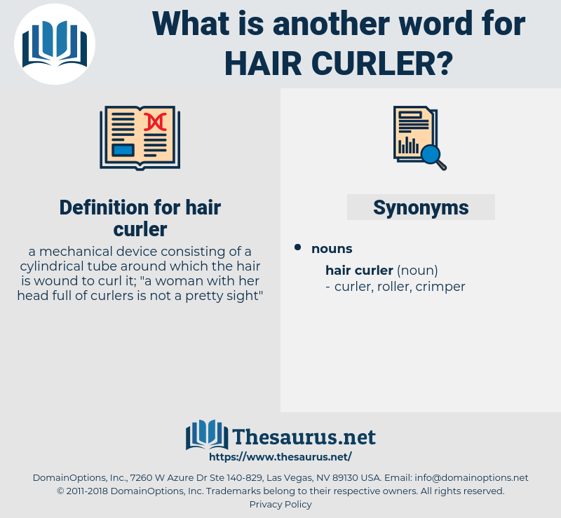 hair curler, synonym hair curler, another word for hair curler, words like hair curler, thesaurus hair curler